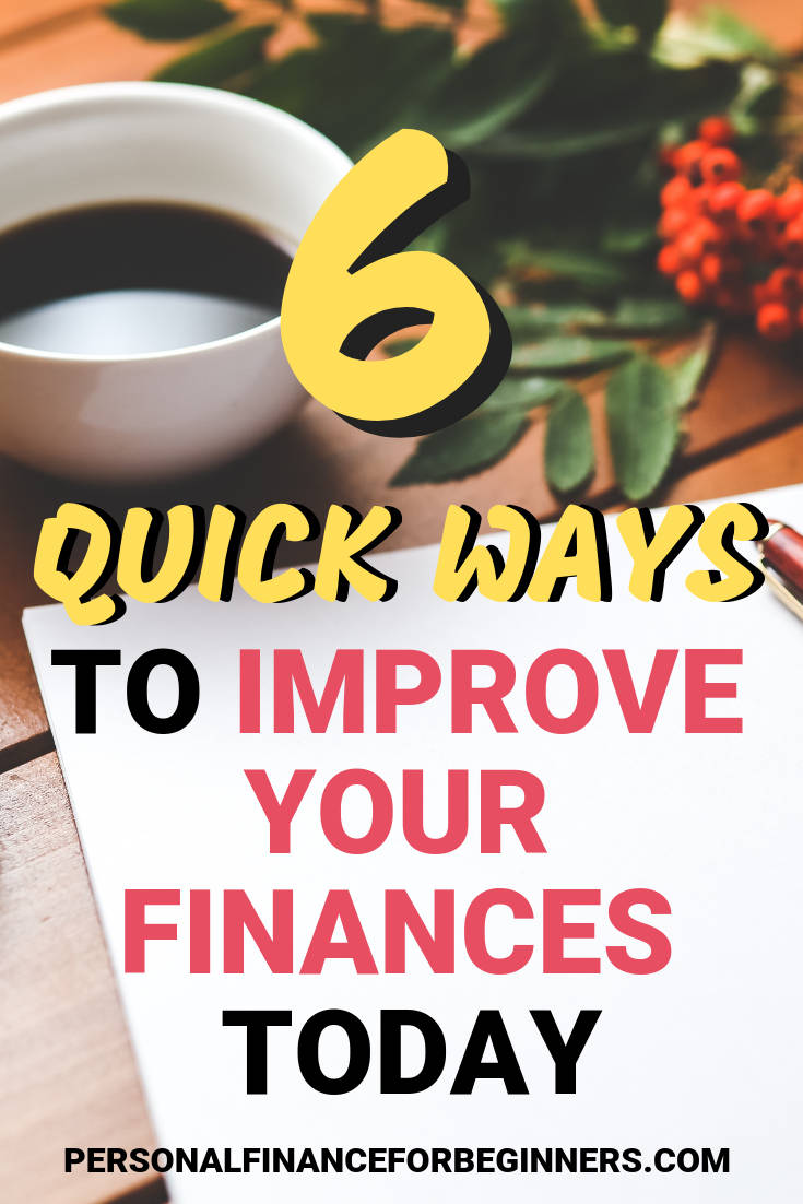 6 ways to improve your finances today