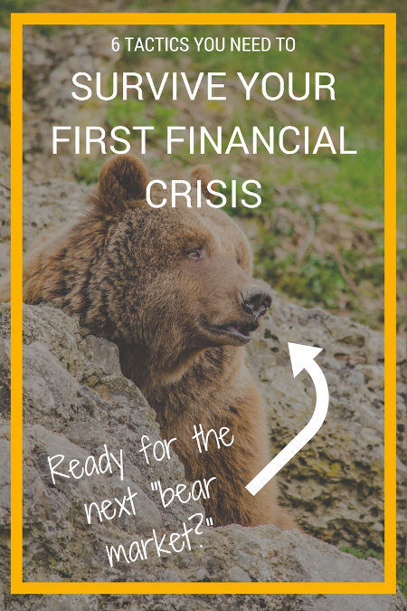 tactics to survive your first financial crisis