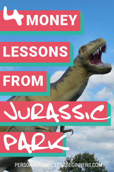 4 money lessons from jurassic park