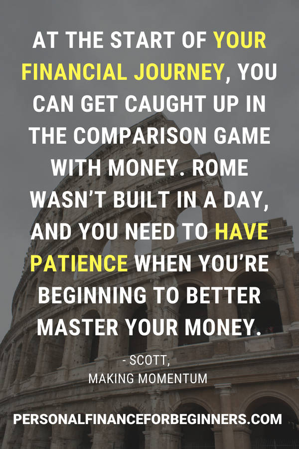 Scott from Making Momentum says it takes patience to master your money
