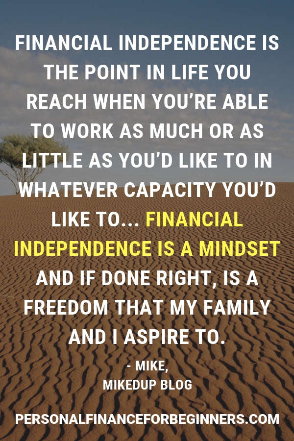 Financial independence is a mindset