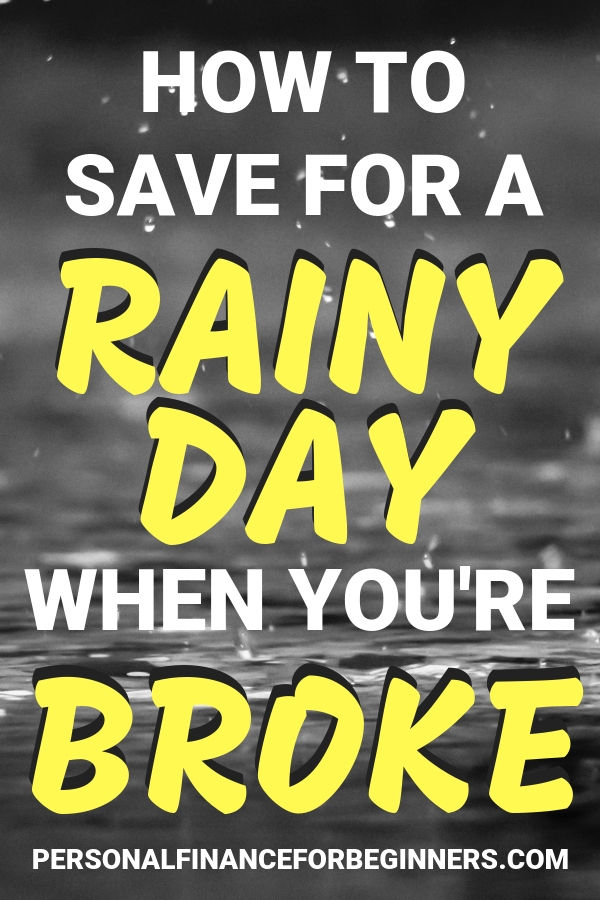 How to Save for a Rainy Day When You Are Broke